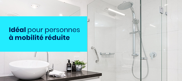 Douche sécurisée idéale pour personnes à mobilité réduite en 24H